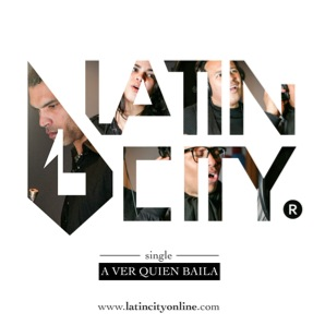 PORTADA SINGLE A VER QUIEN BAILA - LATIN CITY